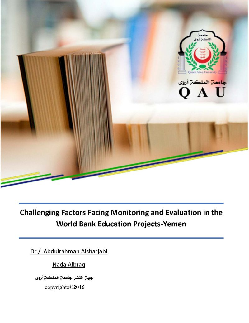 Challenging Factors Facing Monitoring and Evaluation in the World Bank Education Projects-Yemen